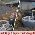 Khái niệm Septic Tank là gì ? Chức năng Septic Tank